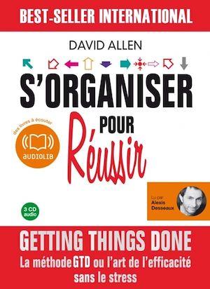 Téléchargez le livre :  S'organiser pour réussir