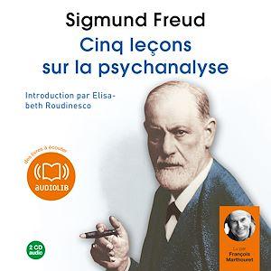 Téléchargez le livre :  Cinq leçons sur la psychanalyse