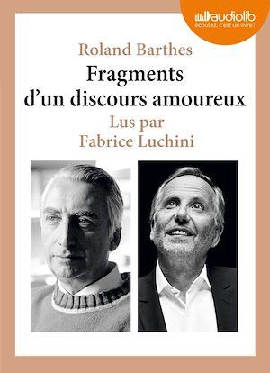 Téléchargez le livre :  Fragments d'un discours amoureux