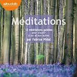 Télécharger cet ebook : Méditations - 12 méditations guidées pour s'ouvrir à soi et aux autres