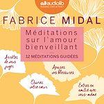 Télécharger le livre :  Méditations sur l'amour bienveillant