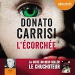 Télécharger le livre :  L'Ecorchée - Le Chuchoteur 2