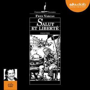 Téléchargez le livre :  Salut et liberté