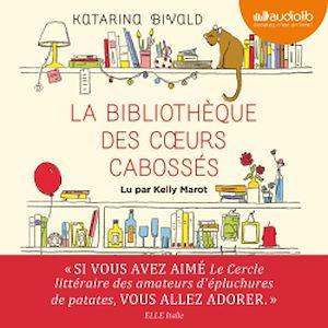 Téléchargez le livre :  La Bibliothèque des coeurs cabossés