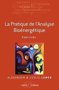 Télécharger le livre : La pratique de l'Analyse bioénergétique - Exercices