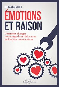 Télécharger le livre : Émotions et raison