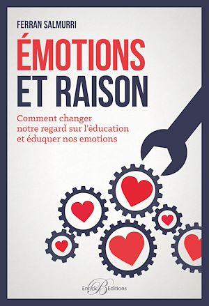 Téléchargez le livre :  Émotions et raison