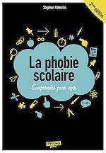 Télécharger le livre :  La phobie scolaire - 2e édition