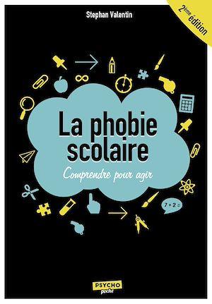 Téléchargez le livre :  La phobie scolaire : Comprendre pour agir - 2e édition