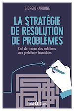 Télécharger le livre :  La stratégie de résolution de problèmes