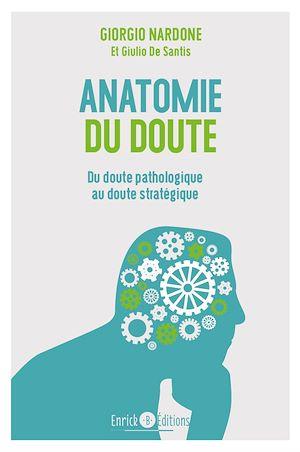 Téléchargez le livre :  Anatomie du doute