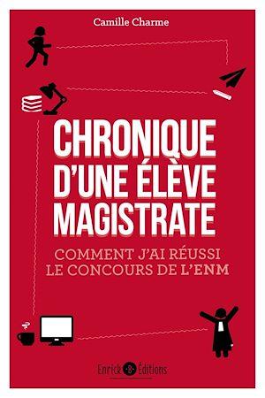 Téléchargez le livre :  Chronique d'une élève magistrate