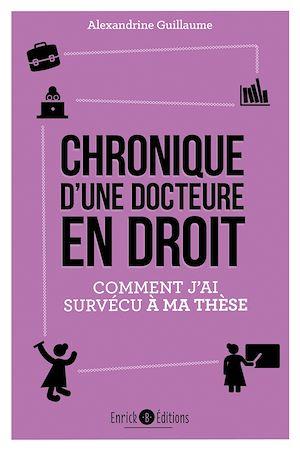 Téléchargez le livre :  Chronique d'une docteure en droit