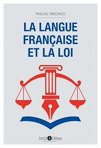 Télécharger le livre : La langue française et la loi