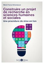 Télécharger le livre :  Construire un projet de recherche en sciences humaines et sociales - 3e édition