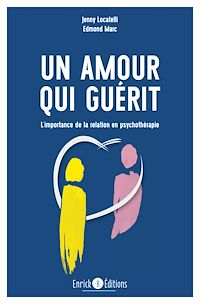 Télécharger le livre : Un amour qui guérit - 2e édition
