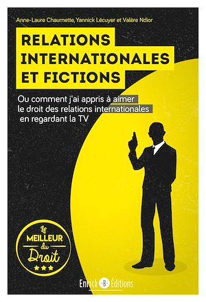 Téléchargez le livre :  Relations internationales et fictions