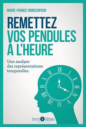 Téléchargez le livre :  Remettez vos pendules à l'heure