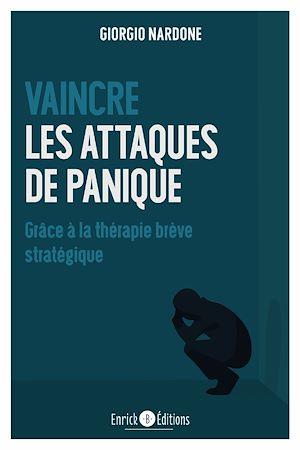 Téléchargez le livre :  Vaincre les attaques de panique