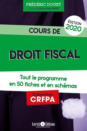Téléchargez le livre :  Cours de droit fiscal (édition 2020)