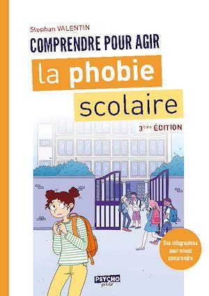 Téléchargez le livre :  La phobie scolaire (3ème édition)