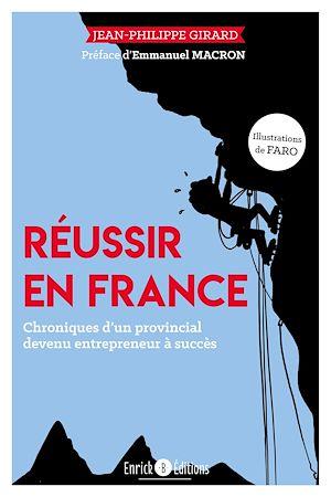 Téléchargez le livre :  Réussir en France