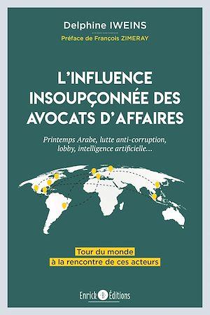 Téléchargez le livre :  L'influence insoupçonnée des avocats d'affaires