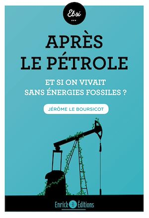 Téléchargez le livre :  Après le pétrole