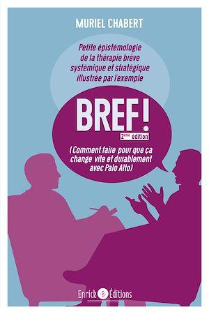 Téléchargez le livre :  BREF ! (2ème édition)
