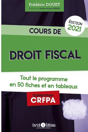 Téléchargez le livre :  Cours de droit fiscal 2021