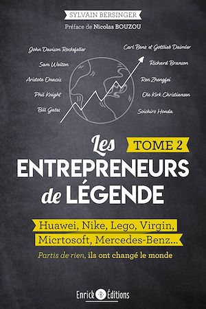 Téléchargez le livre :  Les entrepreneurs de légende - Tome 2