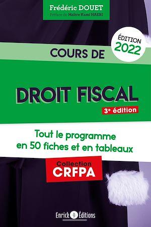 Téléchargez le livre :  Cours de droit fiscal 2022