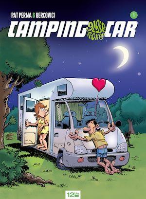 Téléchargez le livre :  Camping-car - Tome 01