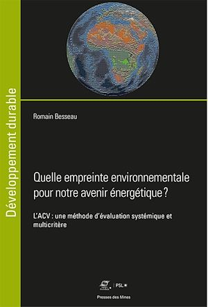 Téléchargez le livre :  Quelle empreinte environnementale pour notre avenir énergétique ?