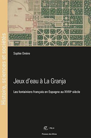 Téléchargez le livre :  Jeux d'eau à La Granja