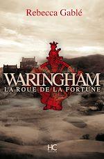 Télécharger le livre :  Waringham - tome 1 La roue de la fortune