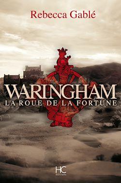 Téléchargez le livre :  Waringham - La roue de la fortune