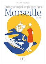 Télécharger le livre :  Promenades philosophiques dans Marseille - volume 2