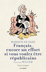 Télécharger le livre :  Français, encore un effort si vous voulez être républicains par Willem
