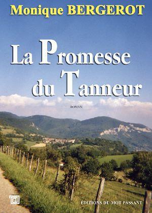 Téléchargez le livre :  La Promesse du Tanneur