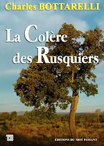 Télécharger le livre :  La Colère des Rusquiers