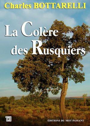 Téléchargez le livre :  La Colère des Rusquiers