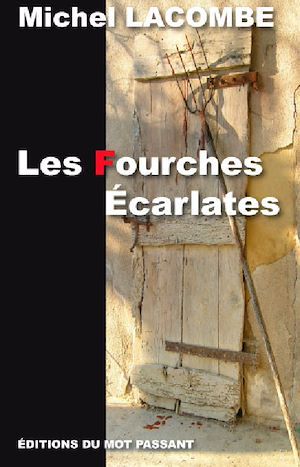 Téléchargez le livre :  Les Fourches Ecarlates