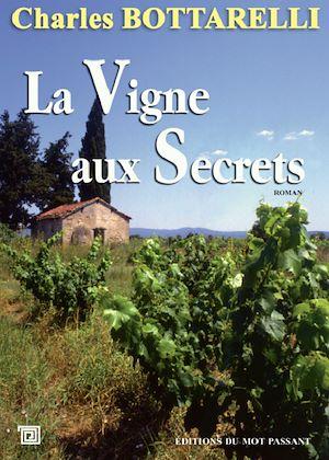 Téléchargez le livre :  La Vigne aux Secrets