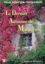 Télécharger le livre :  Le Dernier Automne de Marguerite