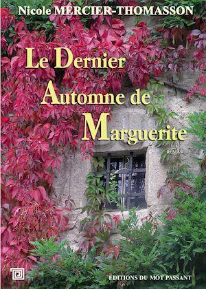 Téléchargez le livre :  Le Dernier Automne de Marguerite