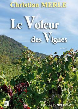 Téléchargez le livre numérique:  Le Voleur des Vignes