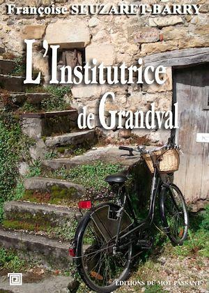 Téléchargez le livre :  L'Institurice de Grandval
