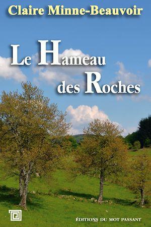 Téléchargez le livre :  Le Hameau des Roches