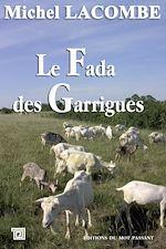 Télécharger le livre :  Le Fada des Garrigues